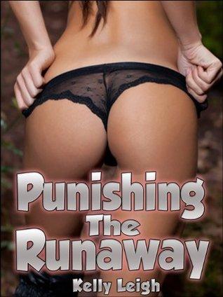 Punishing The Runaway